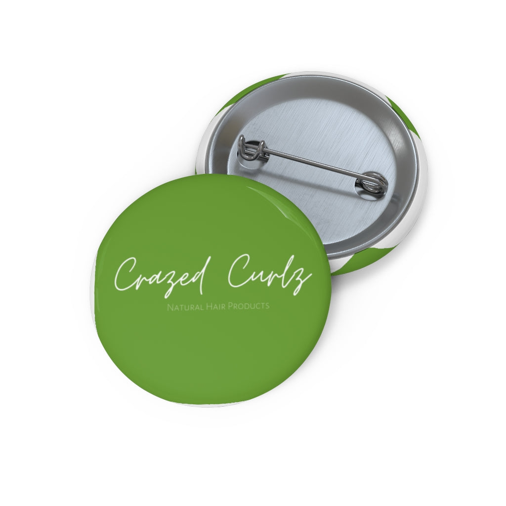 Crazed Curlz  Pin Button