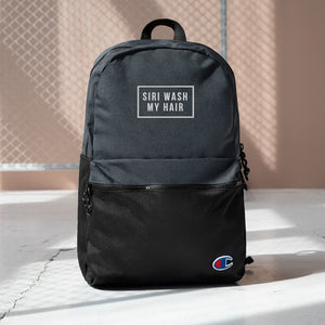 Siri Wash My Hair Embroidered Champion Backpack