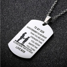 Load image into Gallery viewer, From Mom to Son - Stainless Steel Necklace
