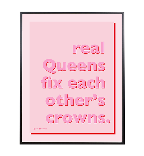Real Queens Art Print