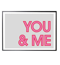 Load image into Gallery viewer, You & Me Typographic Print