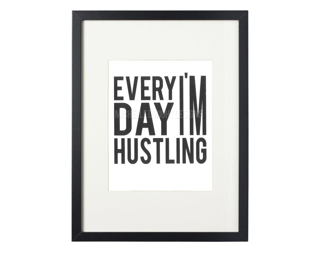 Hustle 8x10 Print (black)