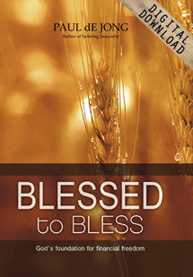 Blessed to Bless - Message One