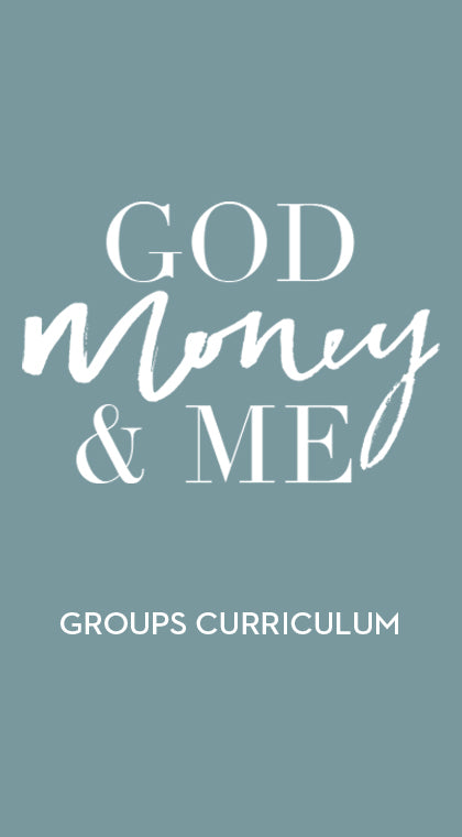 God Money & Me - Groups Curriculum