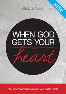 When God Gets Your Heart