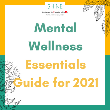 Mental Wellness Essentials Guide for 2021