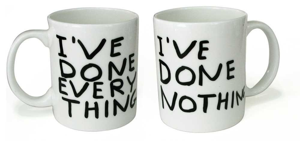 I've Done Everything Mug X David Shrigley General Third Drawer Down Default Title