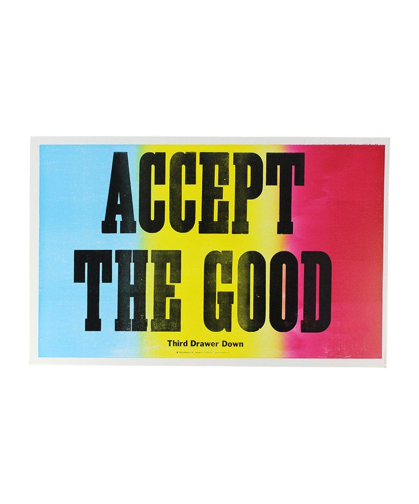 Accept The Good Poster