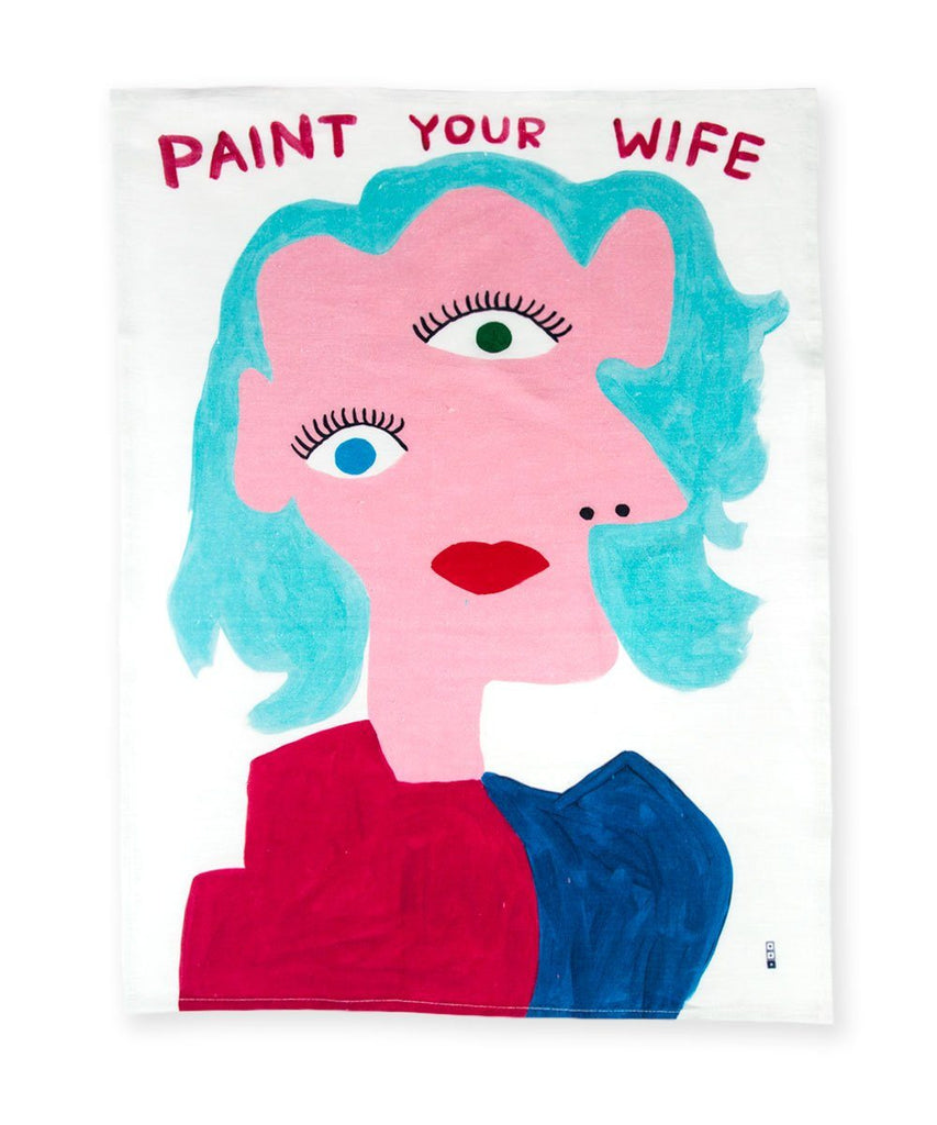 Third Drawer Down X David Shrigley, Paint Your Wife Tea Towel Textiles Third Drawer Down