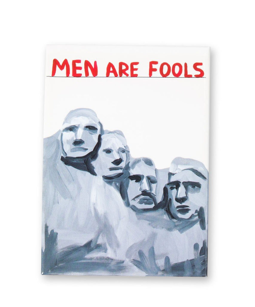 Third Drawer Down X David Shrigley, Men Are Fools Magnet