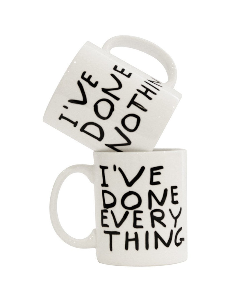 I've Done Everything Mug X David Shrigley General Third Drawer Down
