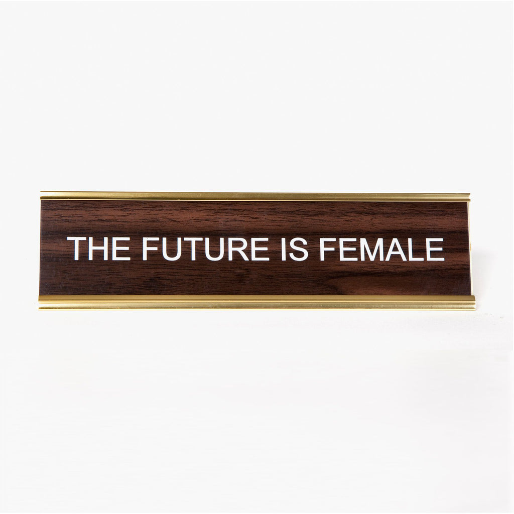 The Future Is Female Vintage Desk Plate-Third Drawer Down