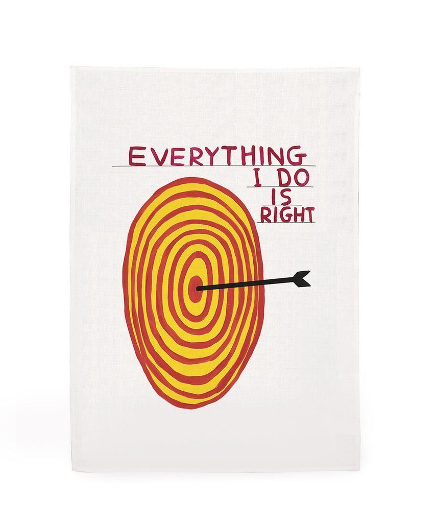 Everything I Do is Right Tea Towel x David Shrigley Textiles Third Drawer Down