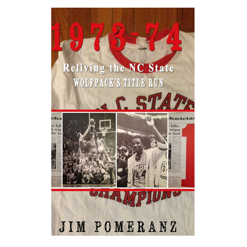 1973-74 Reliving the NC State Wolfpack's Title Run Book