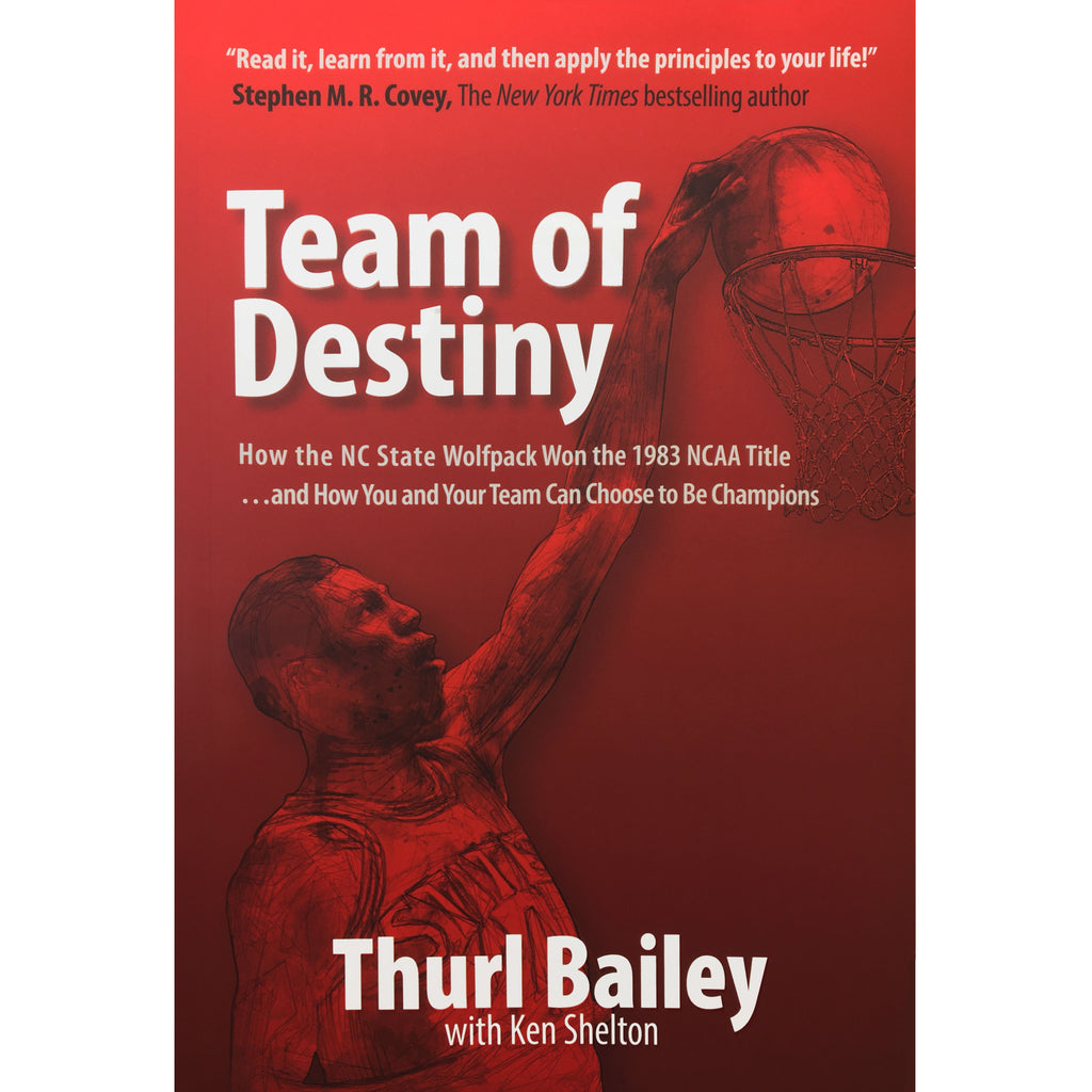 Team of Destiny by Thurl Bailey
