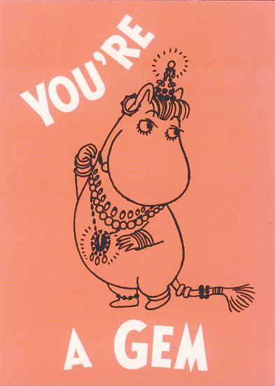 MOOMIN postcard YOU'RE A GEM