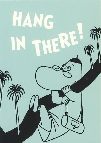 MOOMIN postcard HANG IN THERE