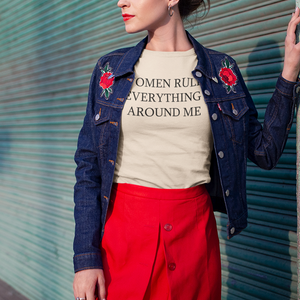Women Rules Everything Around Me Women T-shirt - Joy's Beauty Store
