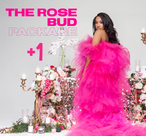 The ROSE BUD PACKAGE ( +1 PAY IN FULL OPTION)