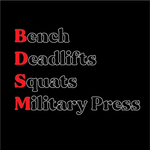 Bench. Squat. Deadlift. Military Press. *Fitted Tee*