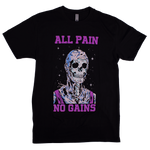 All Pain. No Gains (Classic Fitted Tee)