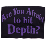Are You Afraid To Hit Depth? (Fitted Tee)