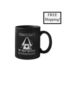 Democracy: the Freest System 11oz Mug