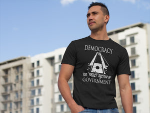 Democracy: the Freest System Economy T Shirt