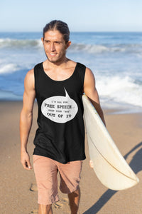 I'm All for Free Speech Tank Top