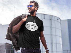 I'm All for Free Speech Economy T Shirt