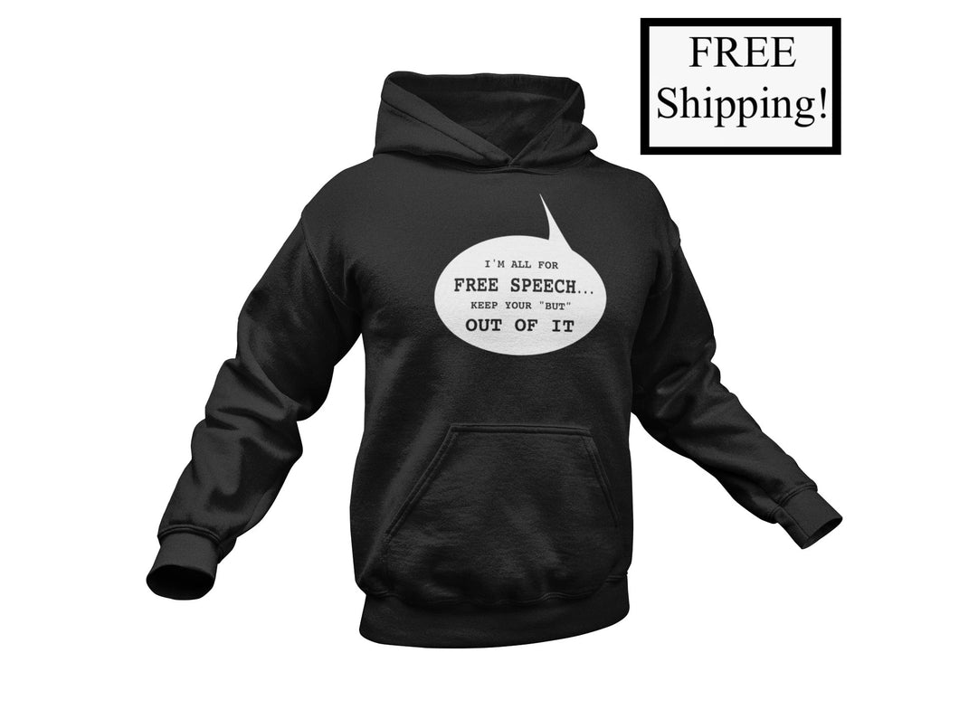 I'm All for Free Speech Light Hoodie