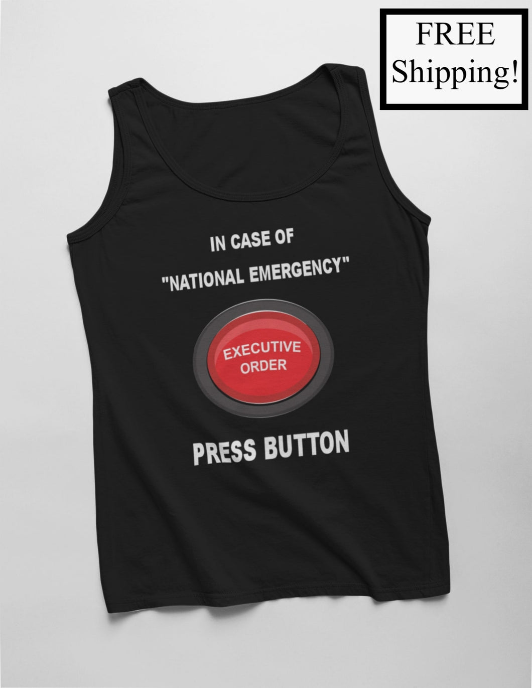 In Case of National Emergency Tank Top