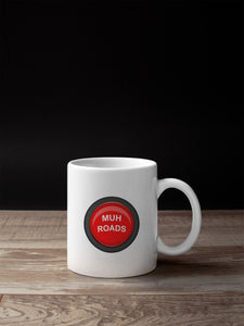 Muh Roads Button 11oz Mug