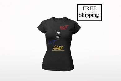 Right to Be Left Alone Women's Triblend Shirt