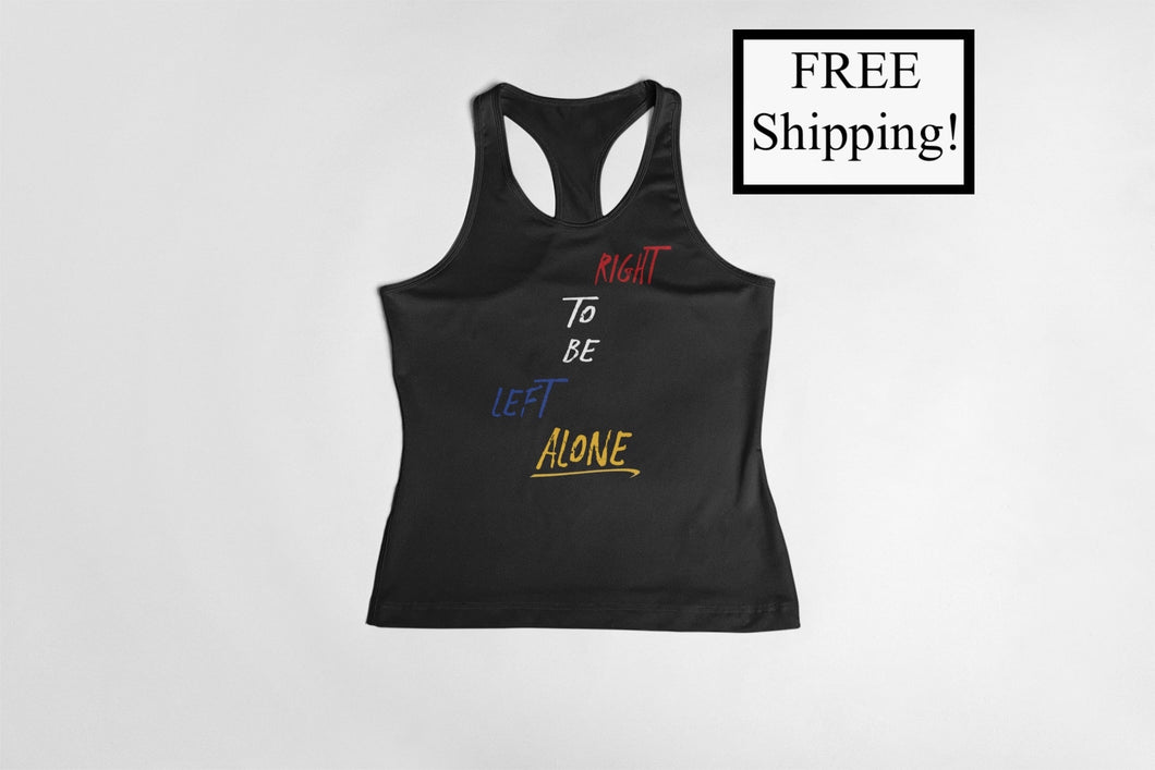 Right to Be Left Alone Women's Tank Top