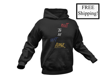 Right to Be Left Alone Light Hoodie