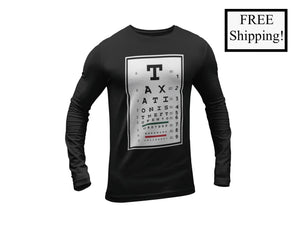Taxation is Theft Eye Chart Long Sleeve Shirt