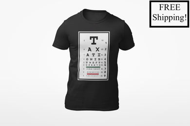 Taxation is Theft Eye Chart Triblend Shirt