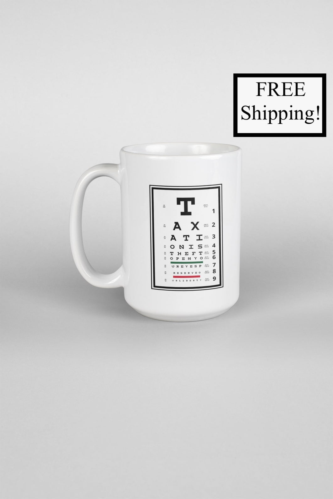 Taxation is Theft Eye Chart 15oz Mug