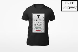 Taxation is Theft Eye Chart T Shirt