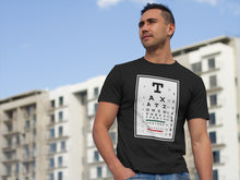 Load image into Gallery viewer, Taxation is Theft Eye Chart Economy T Shirt