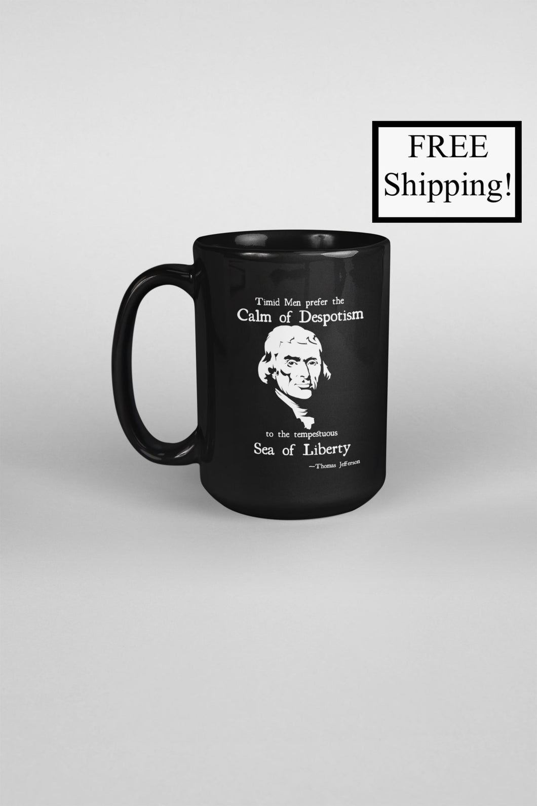 Thomas Jefferson Sea of Liberty 15oz Mug