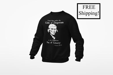 Thomas Jefferson Sea of Liberty Sweatshirt