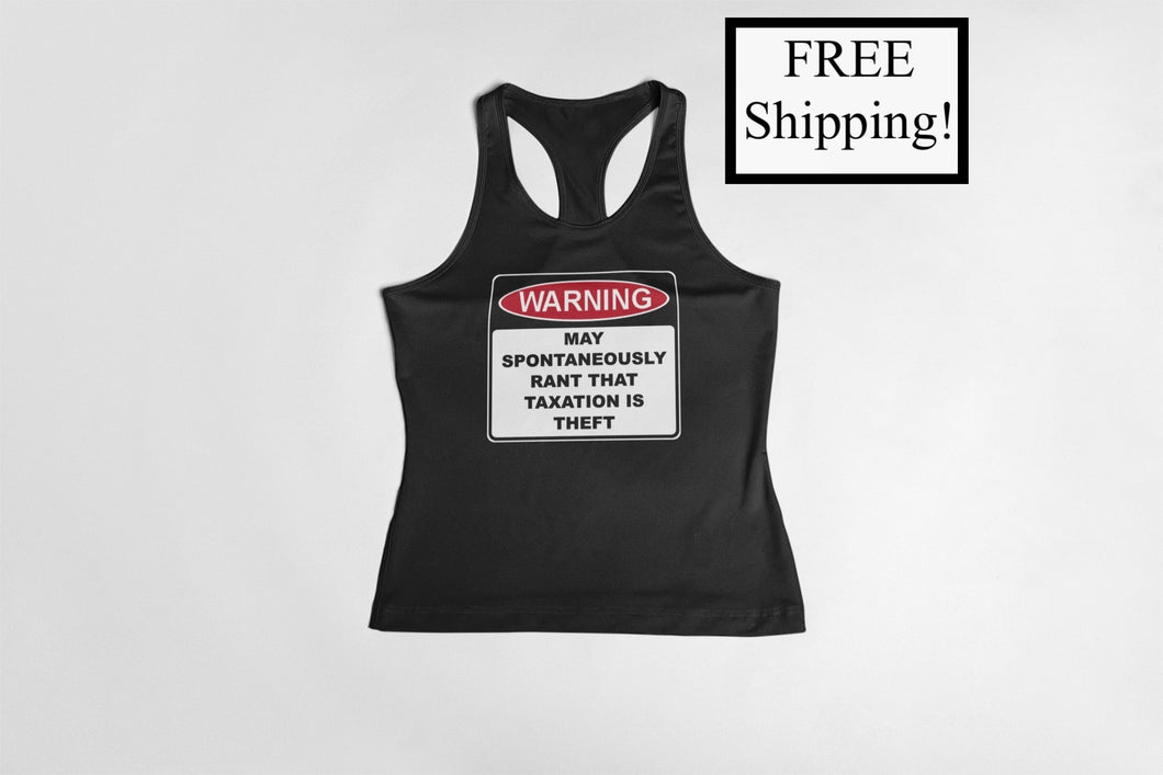 Warning Rant Taxation is Theft Women's Tank Top