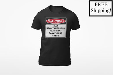 Warning Rant Taxation is Theft Triblend Shirt