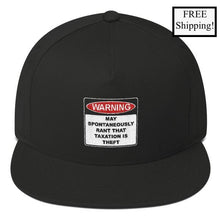 Load image into Gallery viewer, Warning Rant Taxation is Theft Snapback