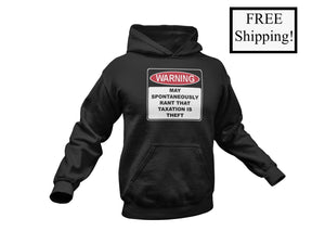 Warning Rant Taxation is Theft Heavy Hoodie