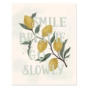Smile, Breathe, Go Slowly - Print