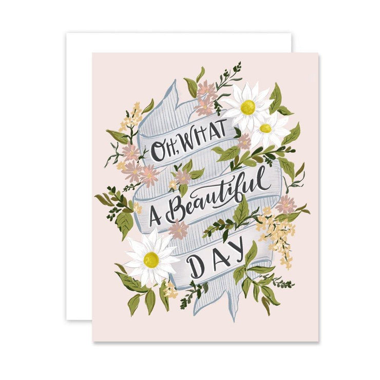 Oh What a Beautiful Day - A2 Note Card