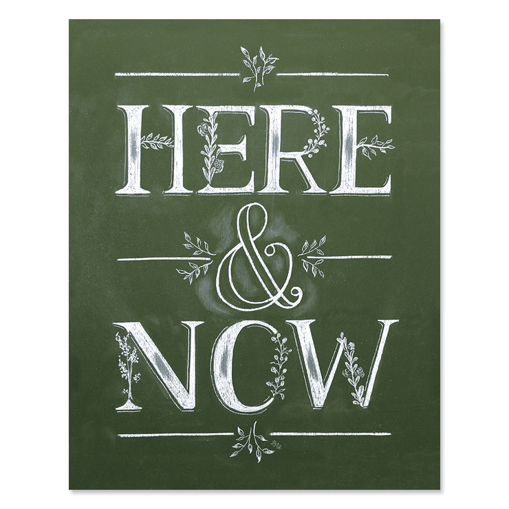 Here & Now - Print
